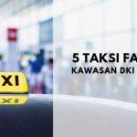 Lima Taksi Jakarta Terfavorit
