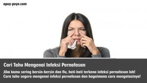 Cari Tahu Mengenai InfeksiPernafasan