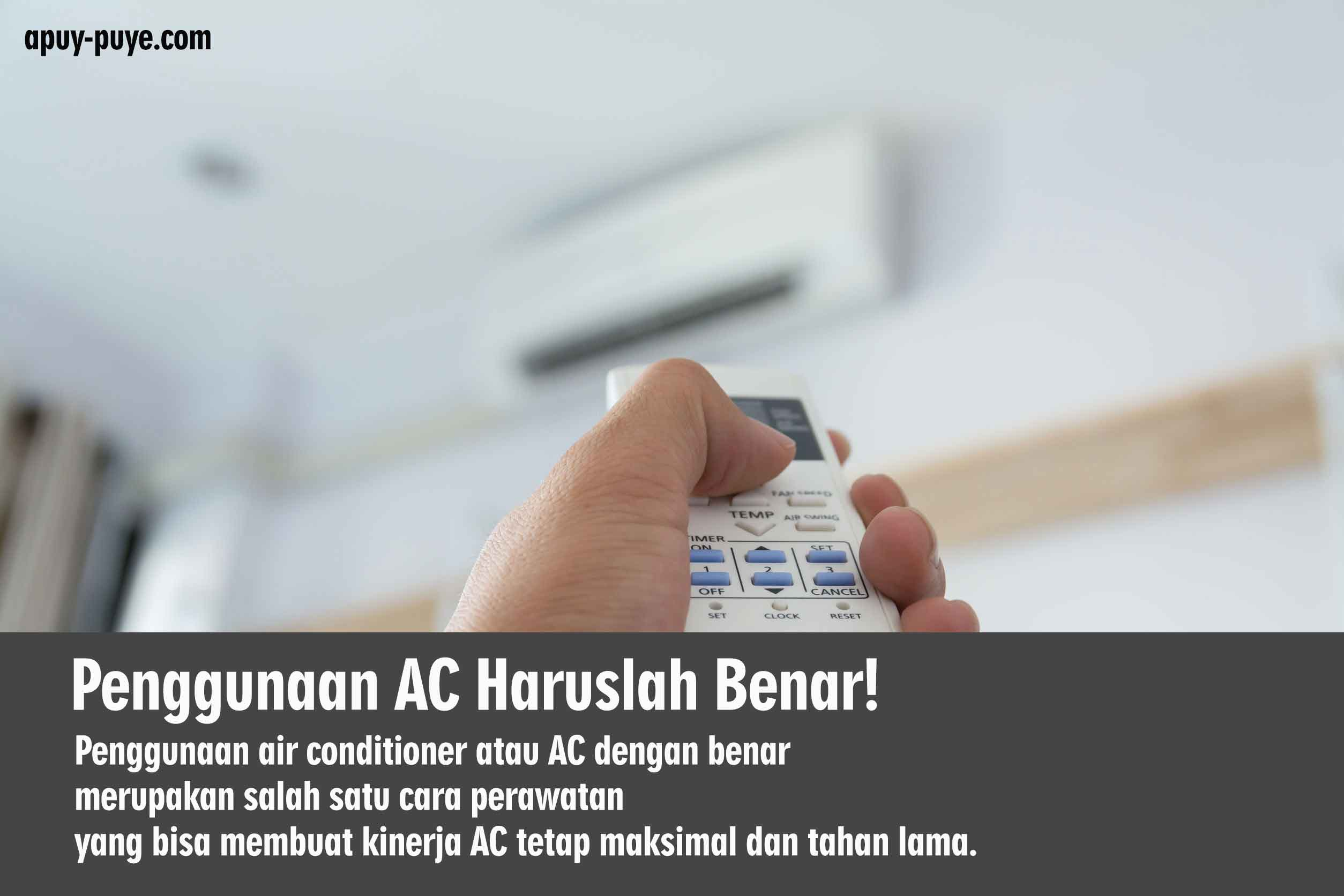 Penggunaan AC Harus Benar