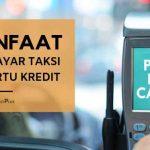 Bayar Taxi Gunakan Kartu Kredit