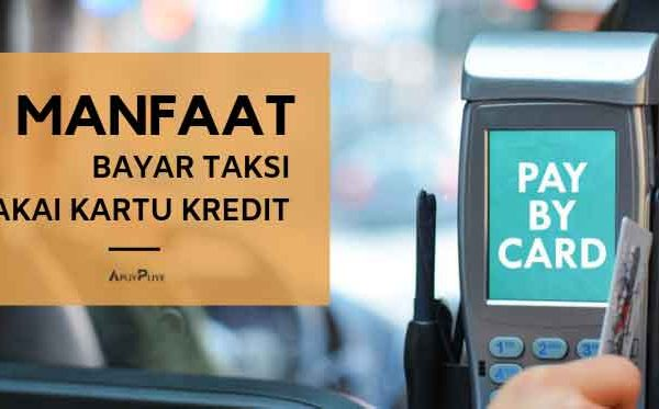 3 Manfaat Bayar Taksi dengan Kartu Kredit
