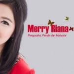 Cerita Hidup Merry Riana yang Menginspirasi