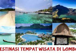 Destinasi Tempat Wisata di Lombok, Indonesia