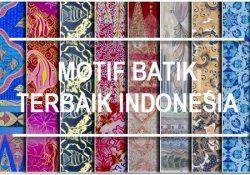Motif Batik Terbaik Indonesia