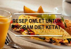 Omlet untuk Diet Ketat