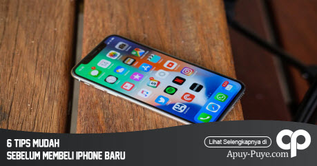 6 Tips Mudah Sebelum Membeli Iphone Baru