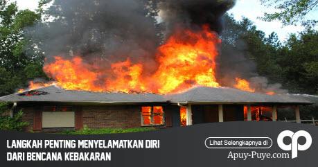 Menyelamatkan Diri Dari Bencana Kebakaran