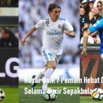 Nazar Unik 7 Pemain Hebat Dunia Selama Karir Sepakbola