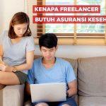 Faktanya, Pekerja Freelance Paling Membutuhkan Asuransi Kesehatan